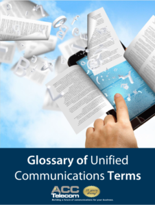 glossary of Unified Communications terms for cloud pbx
